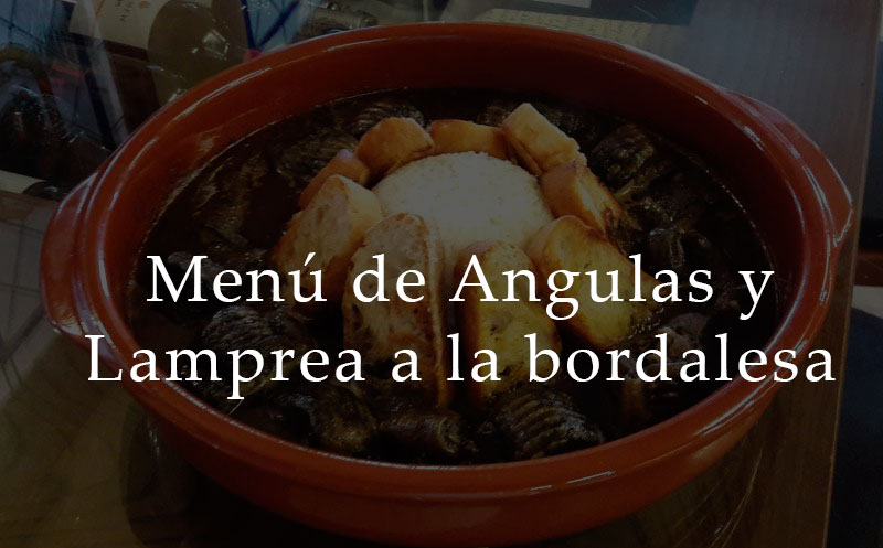 Menú Angulas y Lamprea